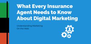 Insurance Agency Digital Marketing 2021